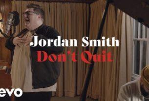 Jordan Smith - Don't Quit (Lyrics, Mp3 Download)
