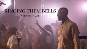 The Spirituals - Ringing Them Bells