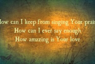 Chris Tomlin - How Can I Keep From Singing (Lyrics, Mp3 Download)