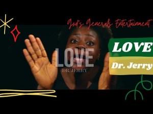 Dr. Jerry - LOVE (Lyrics, Mp3 Download)