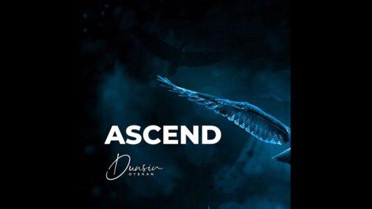 Dunsin Oyekan - Ascend (Lyrics, Mp3 Download)