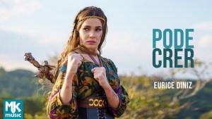 Eurice Diniz - Pode Crer (Lyrics, Mp3 Download)