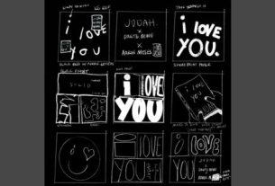 JUDAH - I Love You Ft Dante Bowe & Aaron Moses (Lyrics, Mp3 Download)