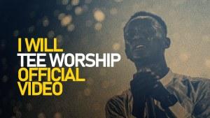 Tee Worship - I will Worship You Forever More (Lyrics, Mp3 Download)