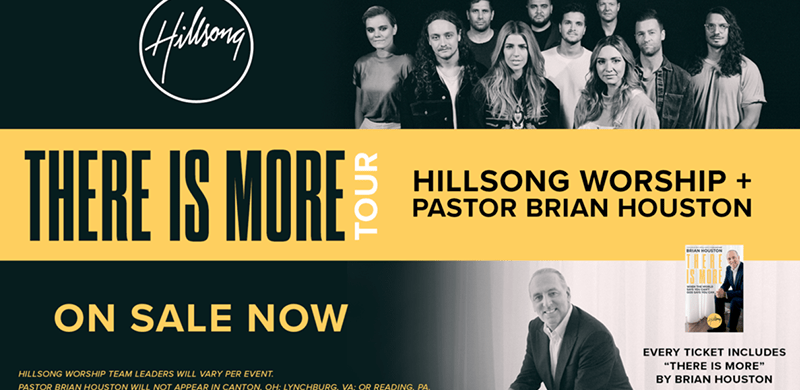 There Is More Tour Features Hillsong Worship & Pastor Brian