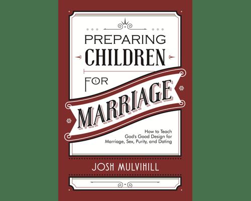 Preparing Children for Marriage