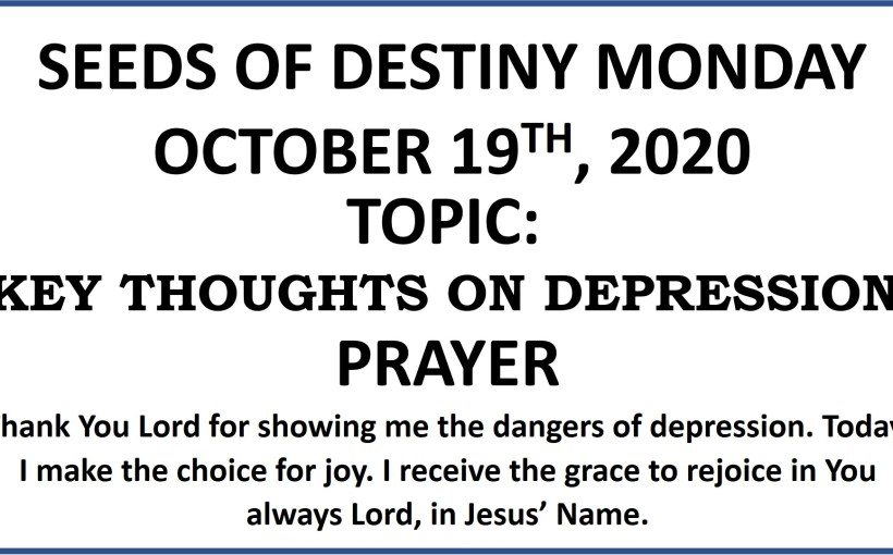 Seeds of Destiny Monday 19th October 2020 by Dr Paul Enenche