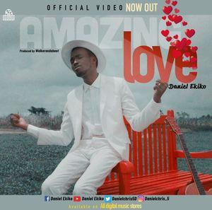 Daniel Ekiko - Amazing Love mp3