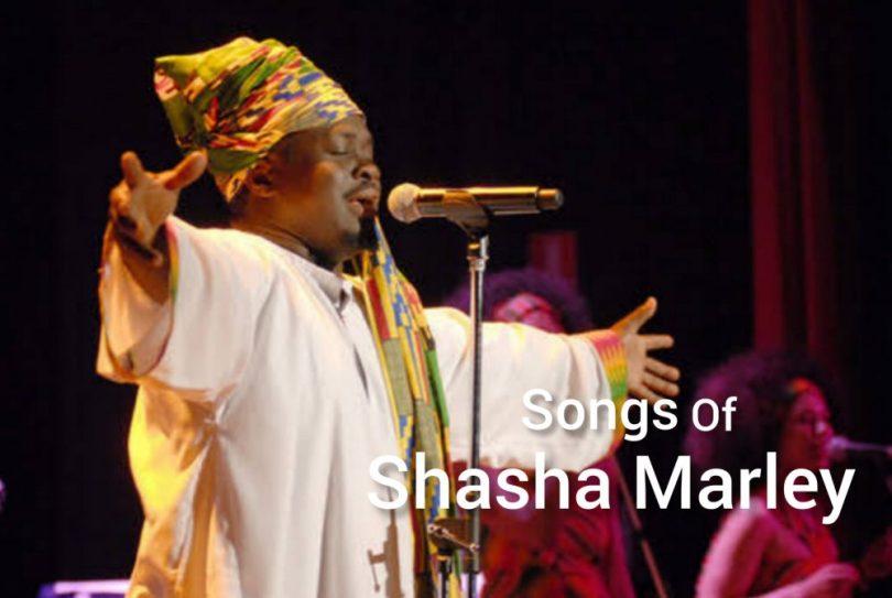 SHASHA MARLEY SONGS