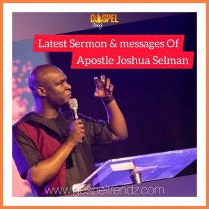 2021 Sermon & Messages by Apostle Joshua Selman @gospeltrendz.com