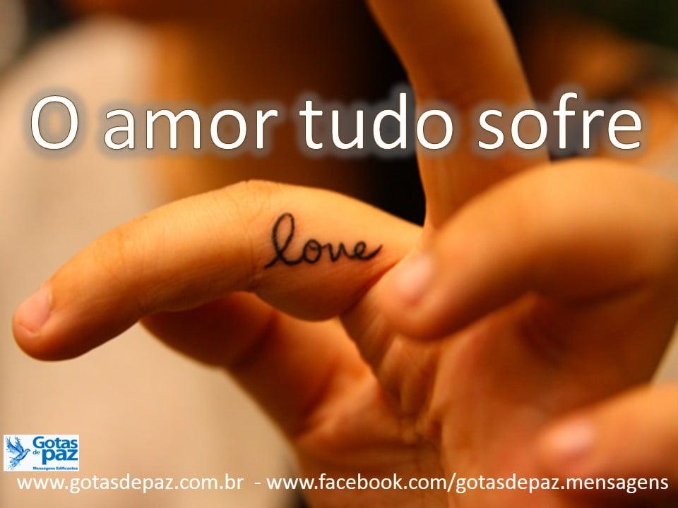 O amor tudo sofre