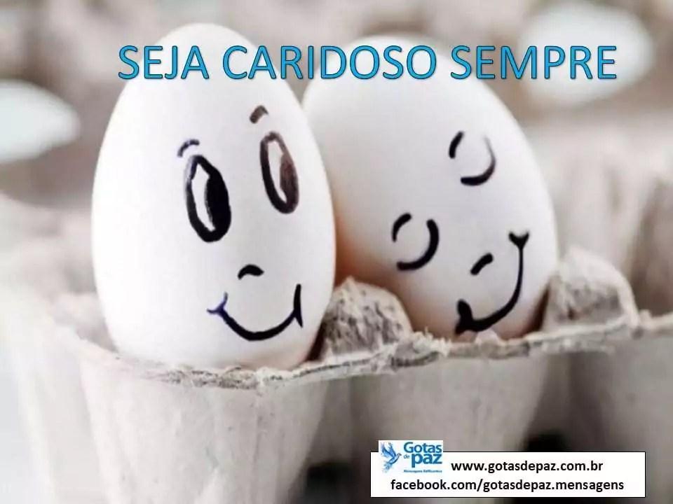 SEJA CARIDOSO SEMPRE