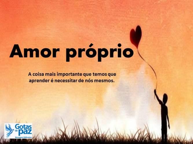 Amor Proprio Tambem Se Cultiva