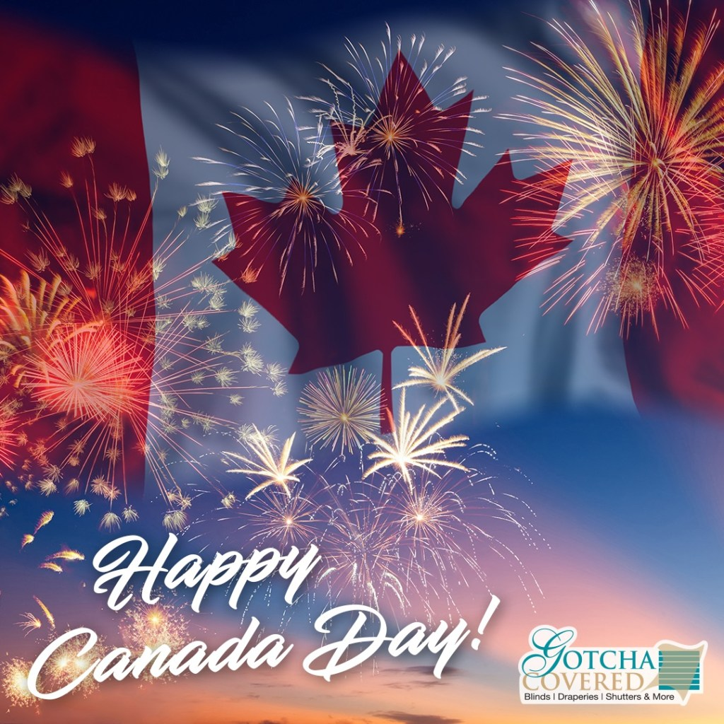 Have a safe and happy Canada Day!