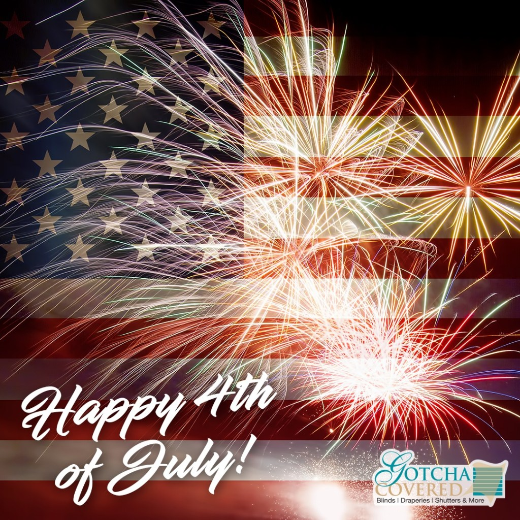 Have a safe and happy 4th of July!