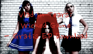 Vlad in Tears - Wicked Game - Gratis EP