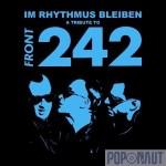 Im Rhythmus bleiben – A Tribute To Front 242