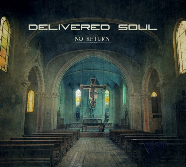 Delivered Soul - No Return