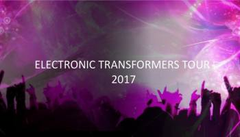 Electronic Transformers Tour 2017