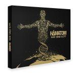 """Hämatom – Release: 25.3.2016: """"Wir sind Gott"""""""