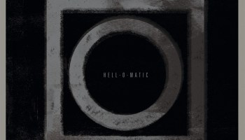 Hell-O-Matic - Album Release