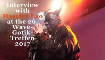 Massive Ego Interview auf dem WGT 2017