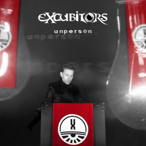 Excubitors - Unperson