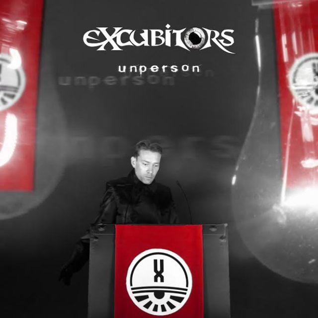 Excubitors - Unperson