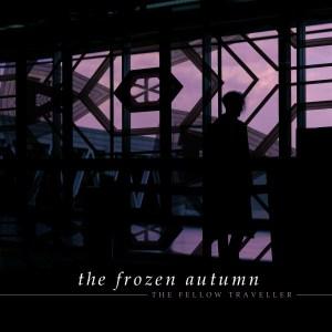 The Frozen Autumn - The Fellow Traveller cover