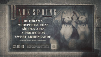 Dark Spring Festival 2018