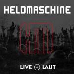 Heldmaschine auf 'Live + Laut'  Tour 2018
