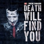 "Suicide Commando: ""Death Will Find You"" EP, Release: 04.05.2018"