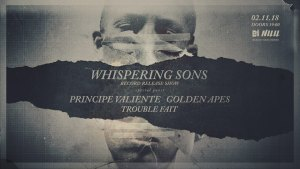 Whispering Sons, Principe Valiente, Golden Apes, Trouble Fait´ am 2.11.2018 in Berlin