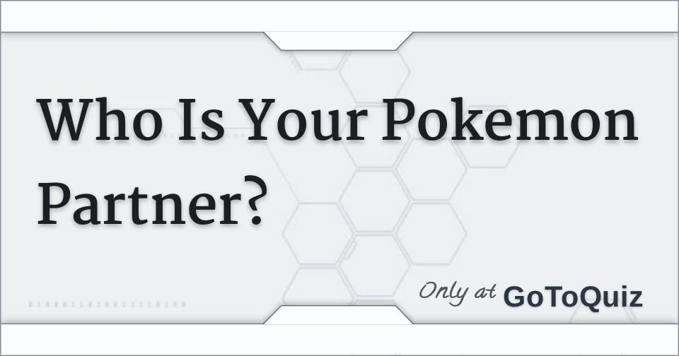 Who Is Your Pokemon Partner?