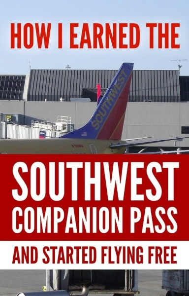 How I earned the Southwest Companion Pass & Started Flying FREE via @GotoTravelGal