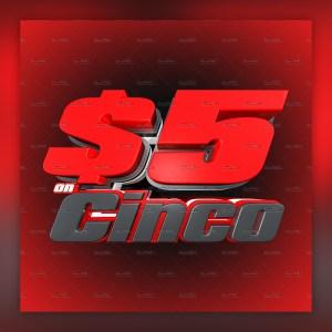 $5 on Cinco gotpsd.com