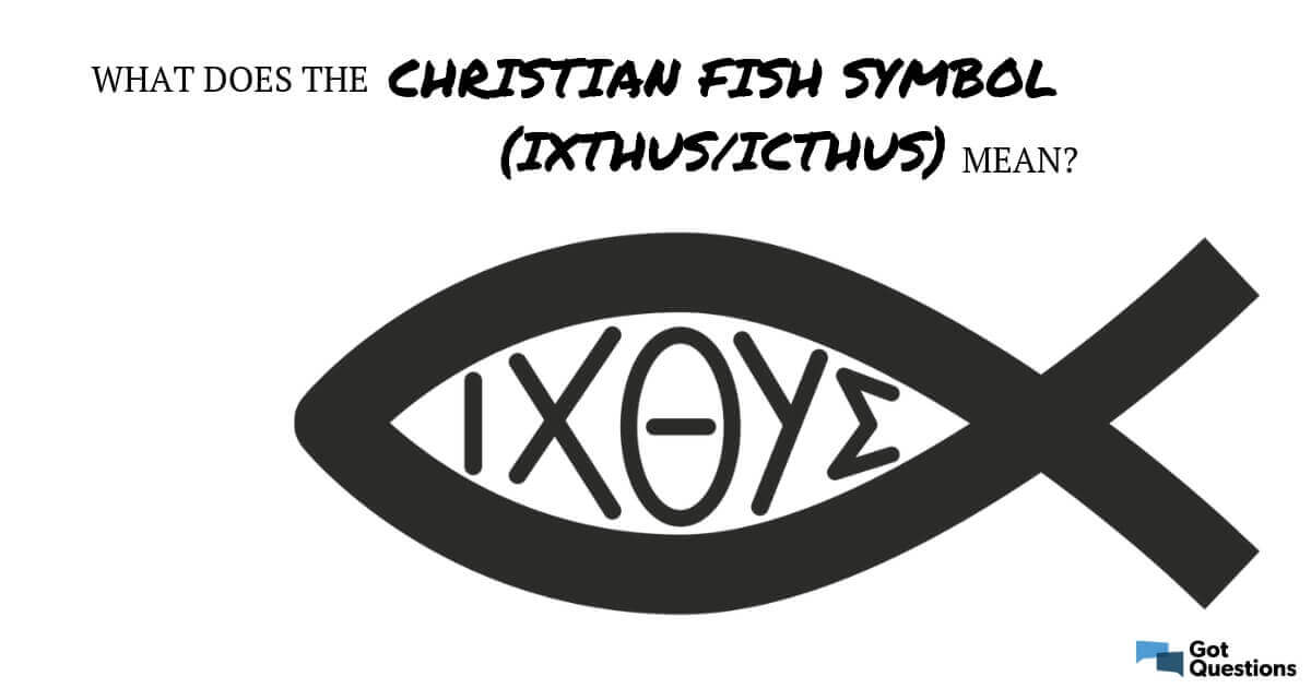 What does the Christian fish symbol mean (ixthus / icthus