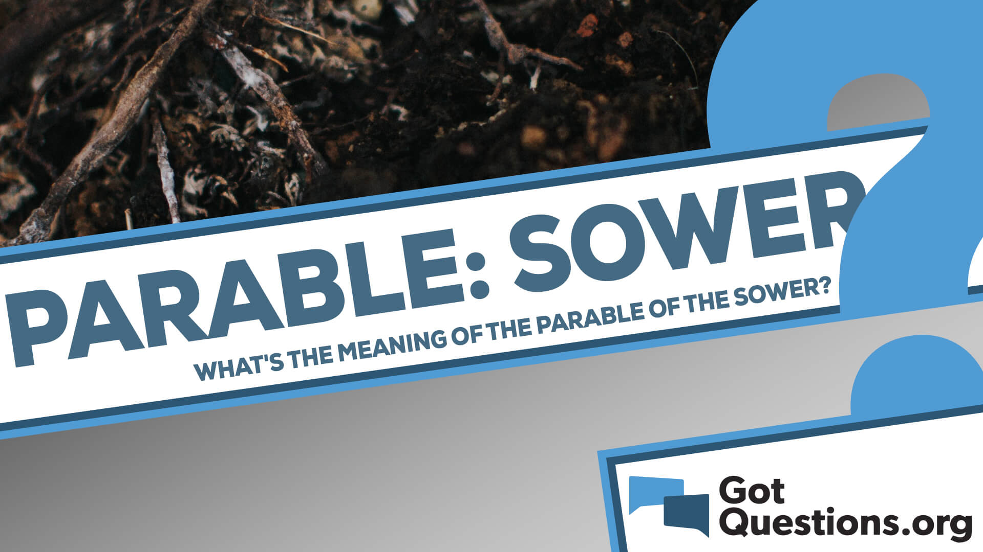 What is the meaning of the Parable of the Sower?