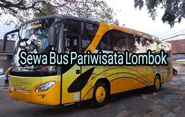 sewa bus wisata lombok 1 - Sewa Mobil Murah Di Lombok | Driver + Car Rp 199rb Promo!!