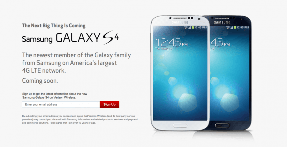 The Verizon Galaxy S4 sign up page is live. But there is no pre-order.