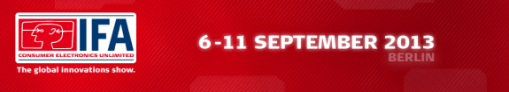 Despite the new dates, IFA 2013 should still be considered the frontrunner.