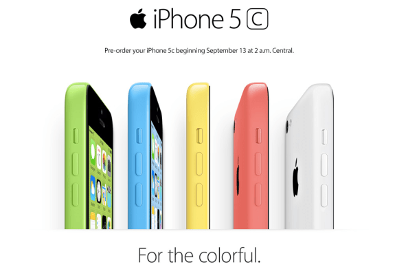 iPhone 5C pre-orders start at midnight on the west coast.