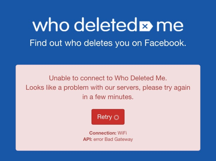 There are many Who Deleted Me App problems right now.