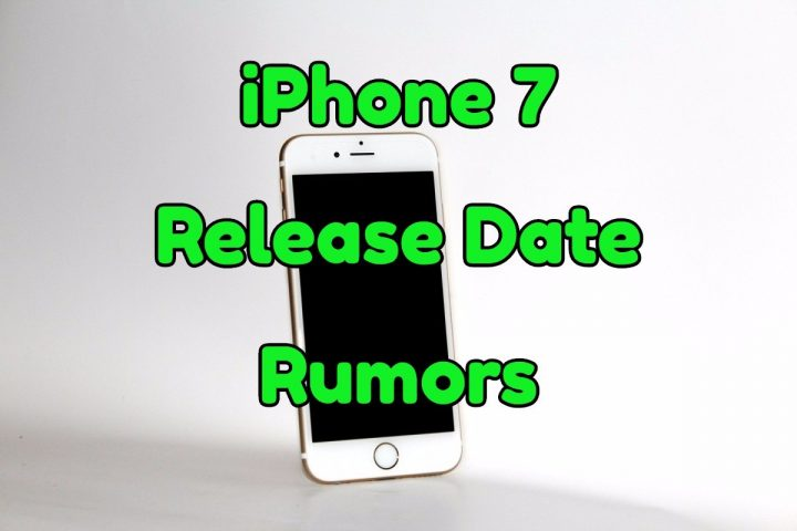 release date of iphone 7 iphone 7 release date specs price amp rumors 17951