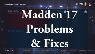 The most common Madden 17 problems and how to fix them.