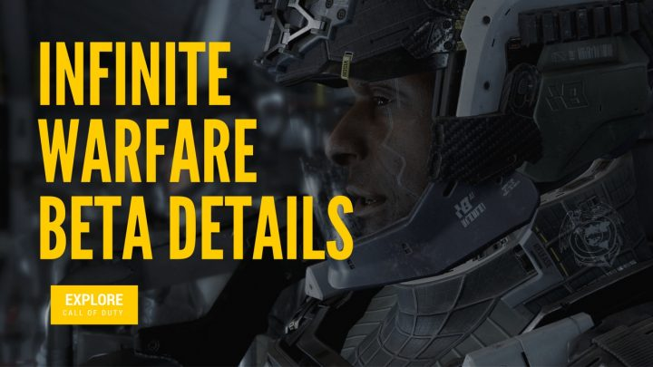 What you need to know about the Call of Duty: Infinite Warfare beta.