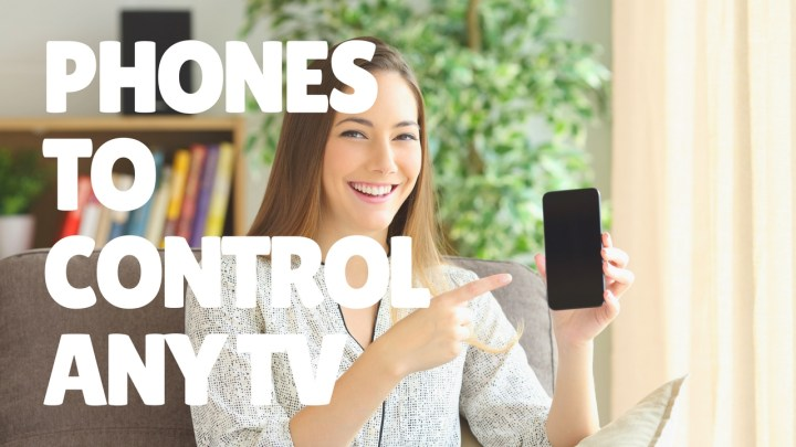 Which phones let you control any TV.