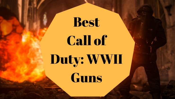 Here are the best Call of Duty: WWII guns and weapons to use.