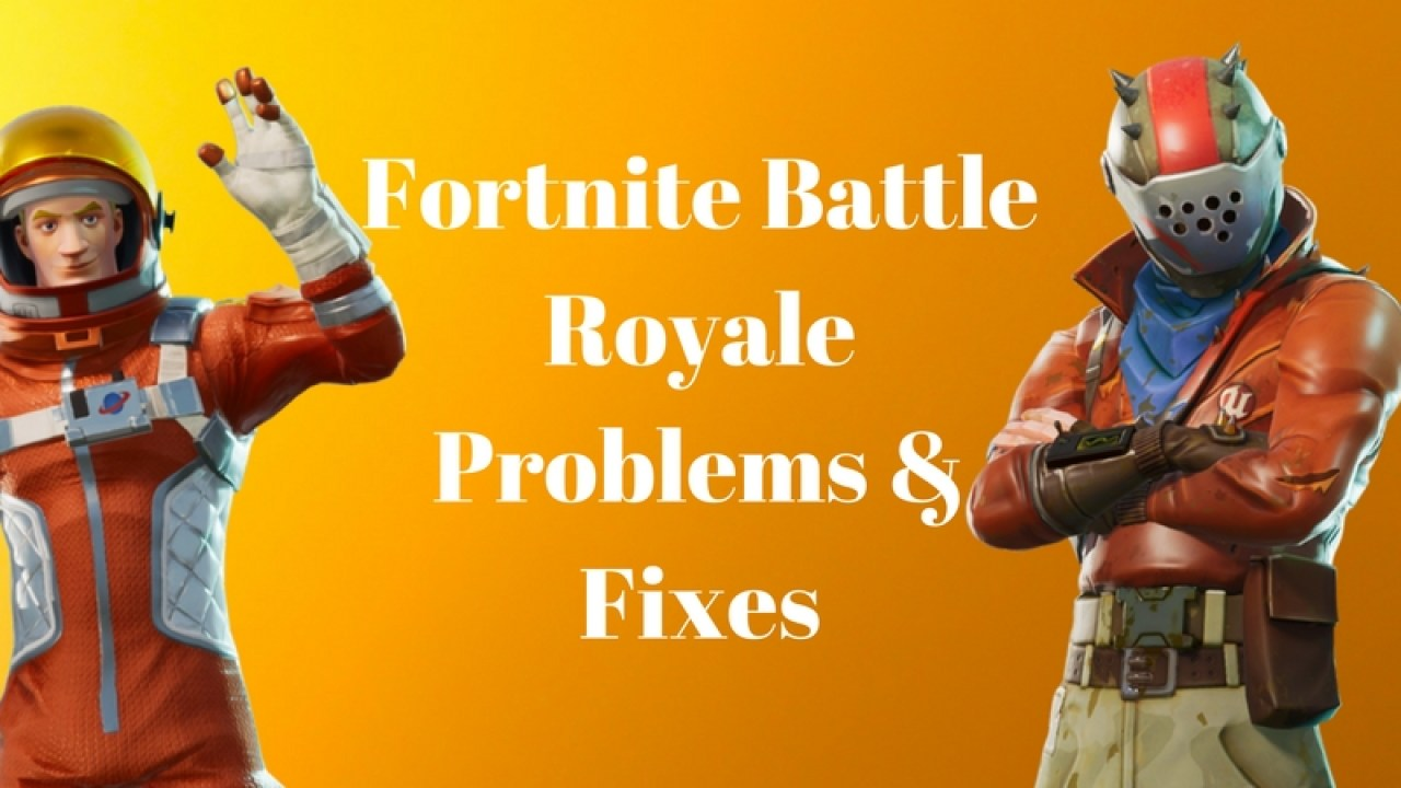 How to Fix Fortnite Problems & Errors