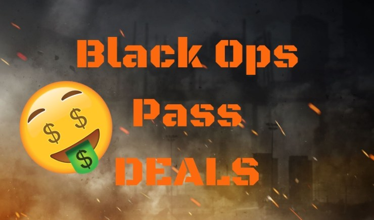 Wait forCall of Duty: Black Ops Pass Deals